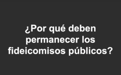 REPROBAMOS LA DESAPARICIÓN DE LOS FIDEICOMISOS. FONDO PARA EL CAMBIO CLIMÁTICO.