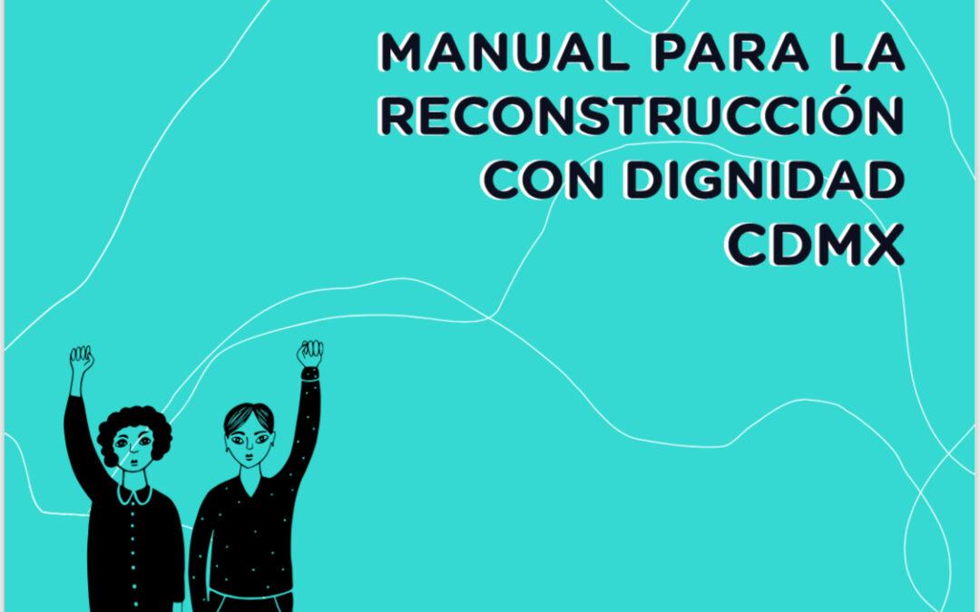 PREPARARSE ANTE EL RIESGO, RUTA CÍVICA Y CIUDADANÍA 19s ELABORAN  MANUAL PARA LA RECONSTRUCCIÓN CON DIGNIDAD Y  FASCÍCULOS ACTUALIZADOS