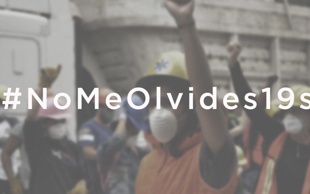 #NOMEOLVIDES19S, SERIE QUE MUESTRA LA REALIDAD DE MILES DE FAMILIAS DAMNIFICADAS TRAS EL 19S